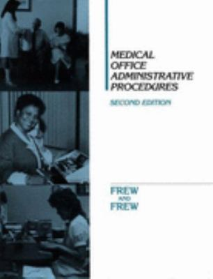 Medical Office Administrative Procedures