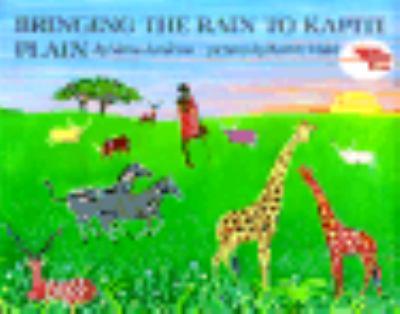 Bringing the Rain to Kapiti Plain A Nandi Tale