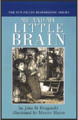 Me and My Little Brain - John D. Fitzgerald - Hardcover