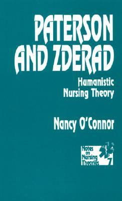 Paterson and Zderad Humanistic Nursing Theory
