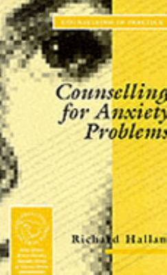 Counselling for Anxiety Problems - Richard S. Hallam - Paperback