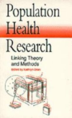 Population Health Research Linking Theory and Methods