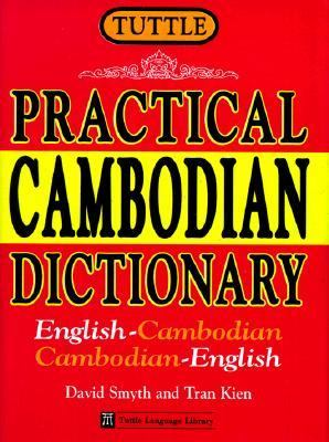 Tuttle Practical Cambodian Dictionary English-Cambodian Cambodian-English