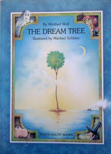 The Dream Tree (A North-South picture book)