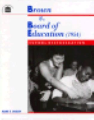 Brown V. Board of Education: School Desegregation - Mark E. Dudley - Hardcover - 1st ed