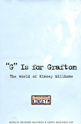 G Is for Grafton: The World of Kinsey Millhone