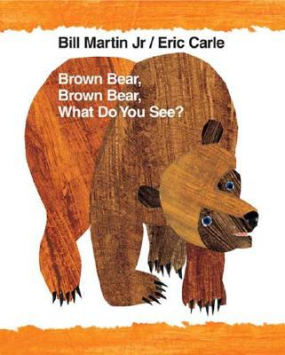 Brown Bear, Brown Bear, What Do You See? Anniversary Edition