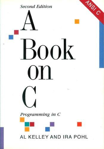 A Book on C: Programming in C