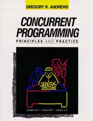 Concurrent Programming Principles and Practice