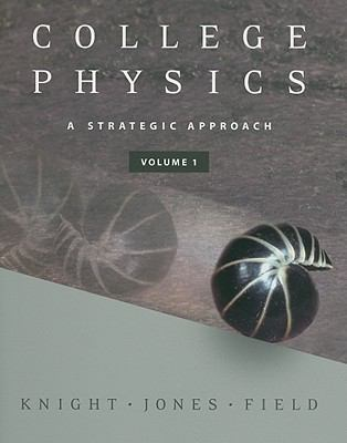 College Physics, Volume 1 - Text