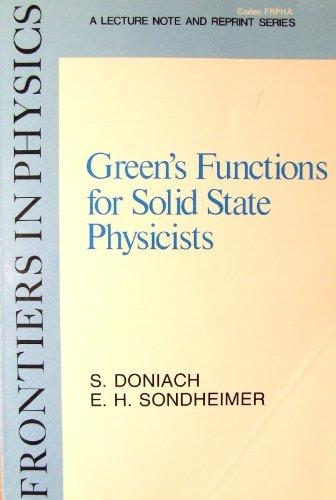 Green's Functions for Solid State Physicists. Frontiers in Physics: A Lecture Note and Reprint Series 44