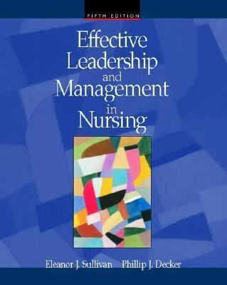 Effective Leadership and Management in Nursing