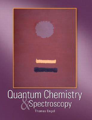 Quantum Chemistry And Spectroscopy