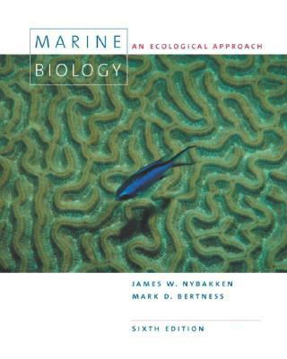 Marine Biology: An Ecological Approach (6th Edition)