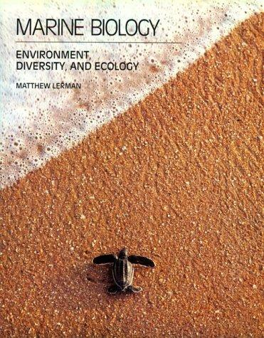 Marine Biology: Environment, Diversity, and Ecology (The Benjamin/Cummings series in the life sciences)
