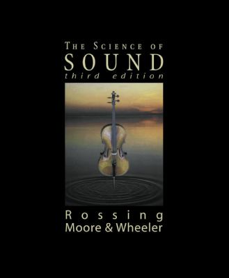 The Science of Sound, 3rd Edition