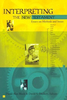 Interpreting the New Testament Essays on Methods and Issues