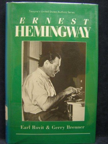 United States Authors Series: Ernest Hemingway, Rev. Ed. (Twayne's United States Authors Series)