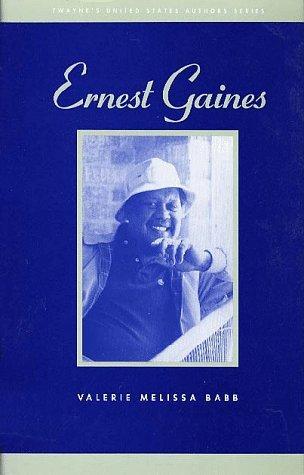 Ernest Gaines (Twayne's United States Authors Series)
