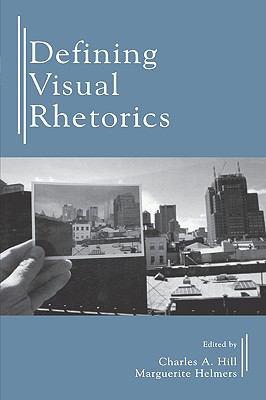 Defining Visual Rhetorics