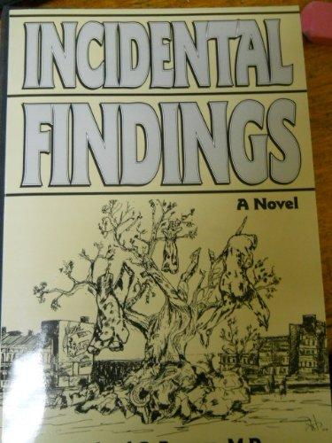 Incidental Findings: A Novel