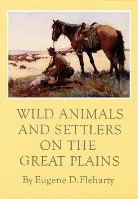 Wild Animals and Settlers on the Great Plains