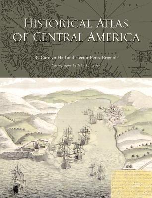 Historical Atlas of Central America