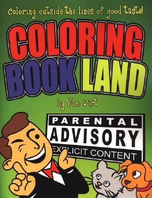 Coloring Book Land Coloring Outside the Lines of Good Taste