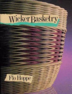 Wicker Basketry - Flo Hoppe - Paperback