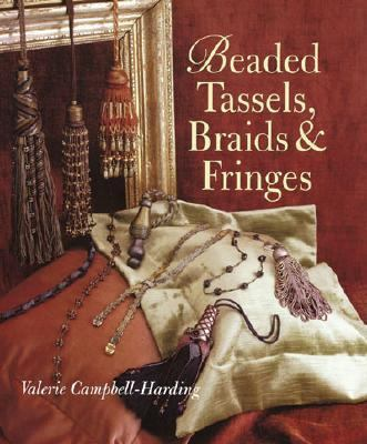 Beaded Tassels, Braids & Fringes