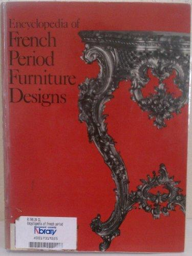 Encyclopedia of French Period Furniture Designs