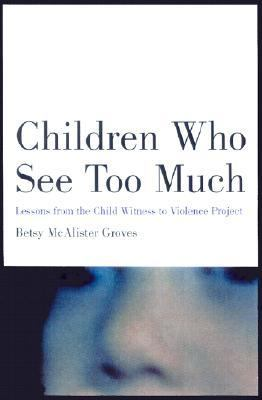 Children Who See Too Much
