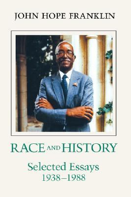 Race and History Selected Essays 1938-1988