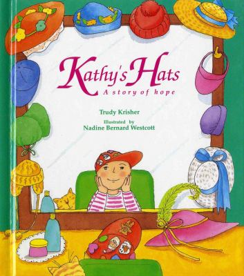 Kathy's Hats A Story of Hope