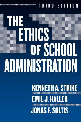 Ethics of School Administration (Professional Ethics)