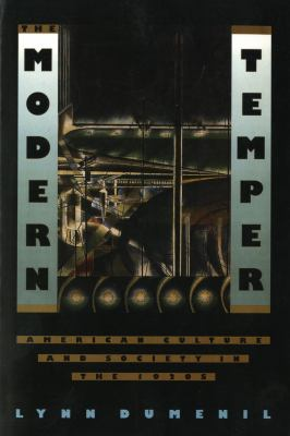 Modern Temper American Culture and Society in the 1920s