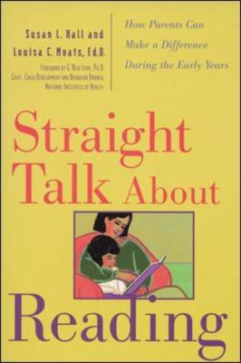 Straight Talk About Reading How Parents Can Make a Difference During the Early Years