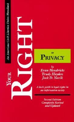 Your Right to Privacy A Basic Guide to Legal Rights in an Information Society