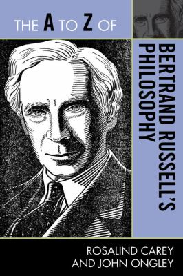 A to Z of Bertrand Russell's Philosophy