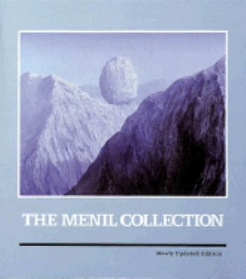 Menil Collection: A Selection from the Paleolithic to the Modern Era - Walter Hopps