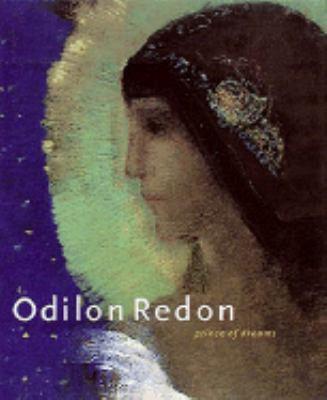 Odilon Redon: Prince of Dreams - Douglas W. Druick - Hardcover