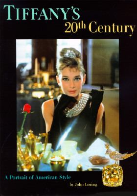 Tiffany's 20th Century A Portrait of American Style