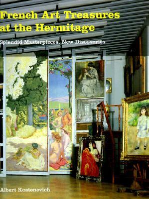 French Art Treasures at the Hermitage Splendid Masterpieces, New Discoveries