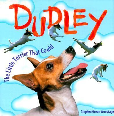 Dudley The Little Terrier That Could