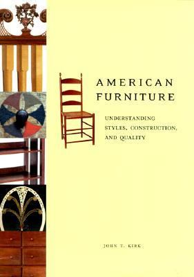 American Furniture Understanding Styles Construction And