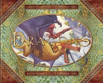 Dragons A Pop-up Book of Fantastic Adventures