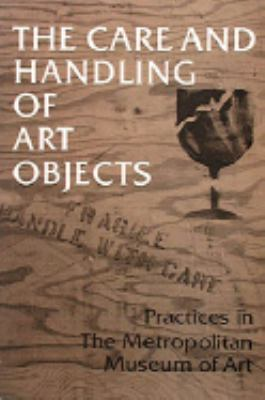 Care and Handling of Art Objects
