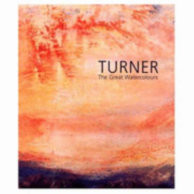 Turner The Great Watercolours