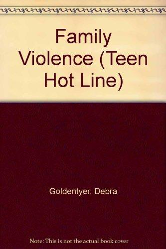Family Violence (Teen Hot Line)