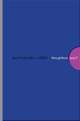 Thoughtless Acts? Observations On Intuitive Design